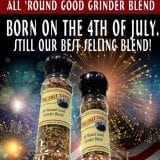 Born on the 4th of July, The Salt Table All Round Good Grinder Blend is the best all purpose seasoning blend