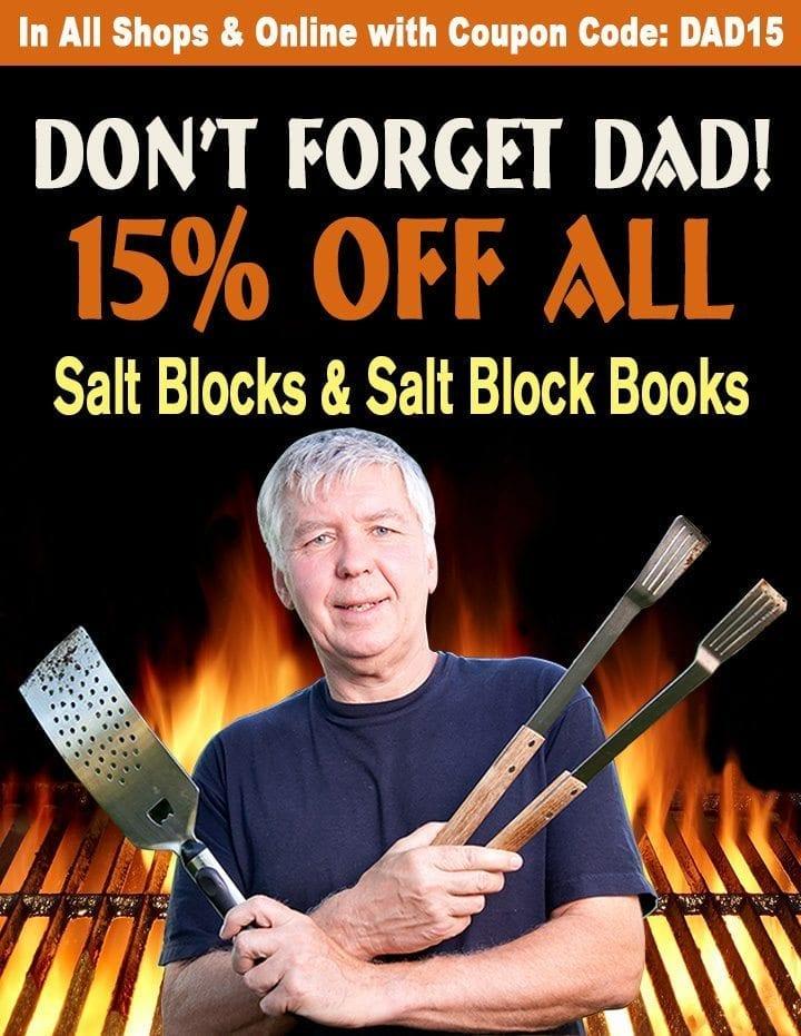 Fathers Day Specials Salt Block Sale Archives Salt Table